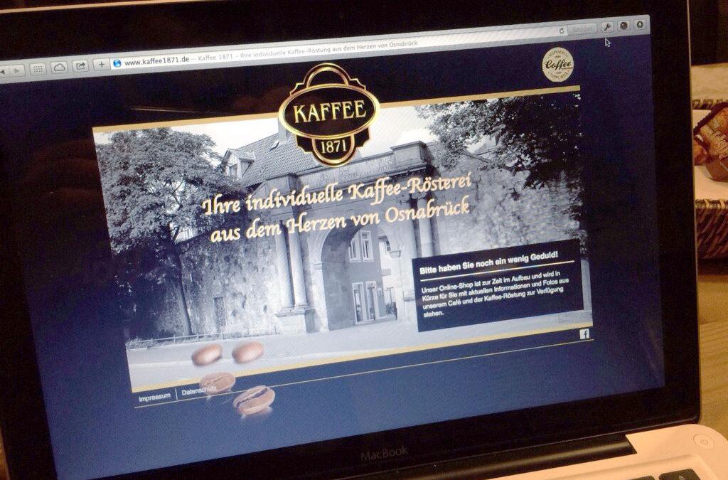 Kaffee 1871 – Mit einer Intro-Seite nun online